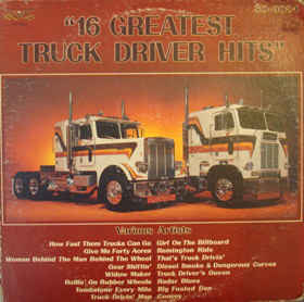 Image for  16 Greatest Truck Driver Hits