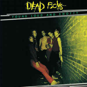 Image for Dead Boys* ‎– Young Loud And Snotty  Label:  Sire ‎– R1 6038  Format:  Vinyl, LP, Album, Limited Edition, Reissue, Green