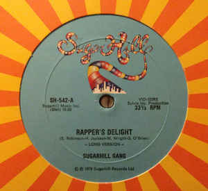 "Image for Sugarhill Gang ‎– Rapper's Delight  Label:  Sugar Hill Records ‎– SH-542  Format:  Vinyl, 12"", 33 ⅓ RPM"