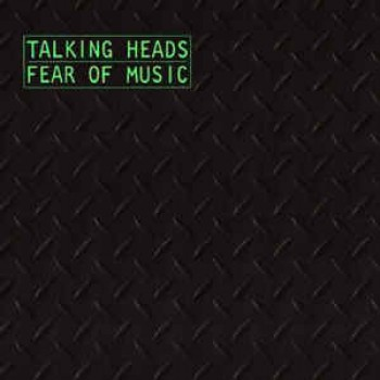 Image for  Talking Heads – Fear Of Music