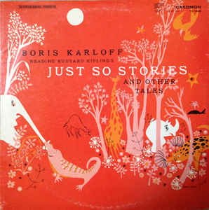 Image for Boris Karloff ‎– Just So Stories  Label:  Caedmon Records ‎– TC 1038