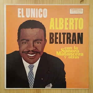 Image for Alberto Beltrán Con La Sonora Matancera ‎– El Unico  Label:  Tropical (3) ‎– TRLP 5058  Format:  Vinyl, LP, Album   Country:  US  Released:     Genre:  Latin
