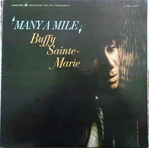 Image for Buffy Sainte-Marie; Many a  mile