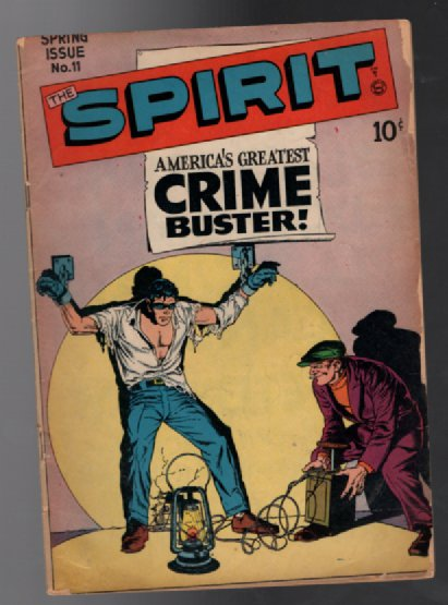 The Spirit 11Americas greatest crime buster.