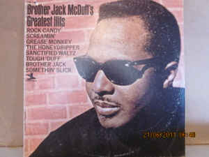Image for Brother Jack McDuff ?– Brother Jack McDuff's Greatest Hits  Label:  Prestige ?– PR 7481  Format:  Vinyl, LP, Compilation   Country:  US  Released:     Genre:  Jazz  Style:  Jazz-Funk, Cool Jazz
