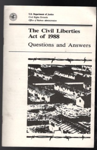Image for  the civil liberties act of 1988:Questions and answers