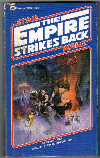 Image for The Empire Strikes Back (Star Wars, Episode V)    by Glut, Donald F.    Publisher:Del Rey    Language:English