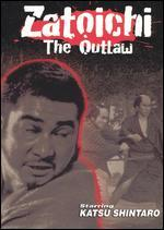 Image for Zatoichi the Outlaw (English Subtitled) 1966