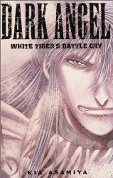 Image for Dark Angel Volume 2 (v. 2)  by Asamiya, Kia