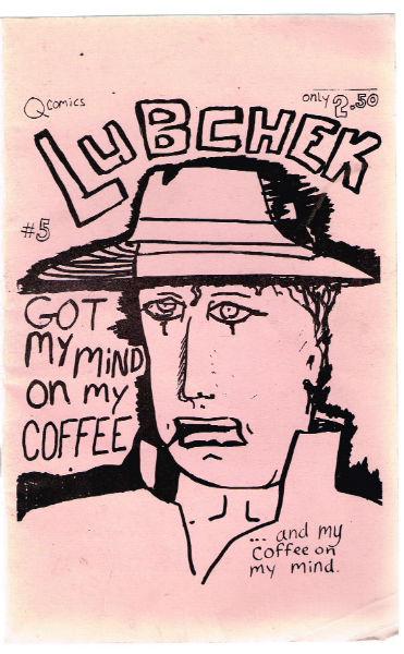 "Image for Lubchek comics #5""got my mind on my coffee and my coffee on my mind"""