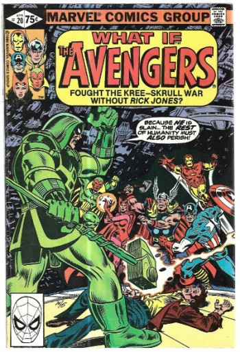 Image for What If? What if the Avengers fought the Kree-Skrull war without Rick Jones?