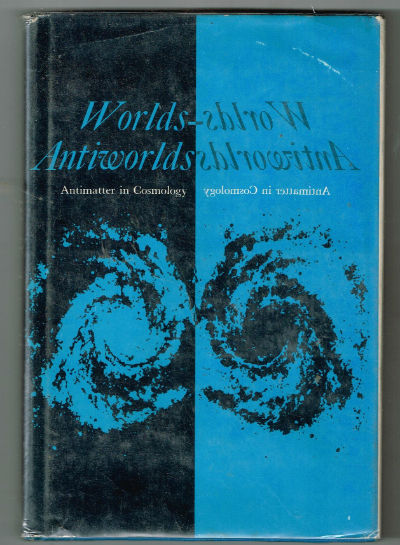 Image for Worlds-Antiworlds: Antimatter in Cosmology
