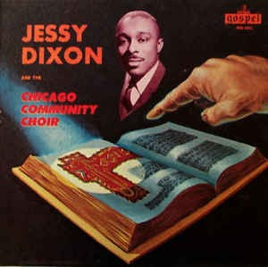 Image for  Jessy Dixon And The Chicago Community Choir ?– Jessy Dixon And The Chicago Community Choir?