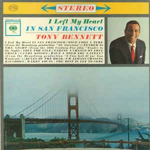 Image for  Tony Bennett ?– I Left My Heart In San Francisco
