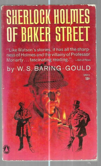 Image for Sherlock Holmes of Baker Street:A life of the world's Greatest Detective