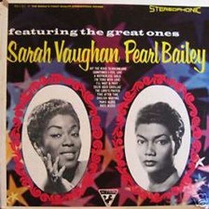 Image for Sarah Vaughan, Pearl Bailey ‎– Featuring The Great Ones  Label:  Sutton ‎– SSU 311