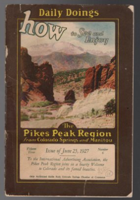 Image for DAILY DOINGS -- HOW TO SEE AND ENJOY THE PIKE'S PEAK REGION FROM COLORADO SPRINGS AND MANITOU:; By G.E. Hathaway. Volume Four, Number 16, Autumn Issue, 1928