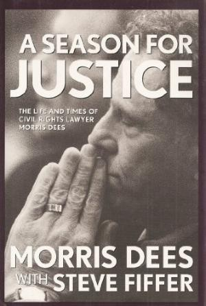 Image for A Season for Justice-signed by Morris Dee